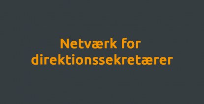 Netværk for direktionssektretærer